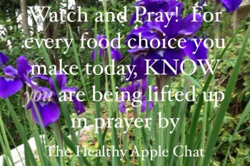 Making Good Food Choices – Watch and Pray